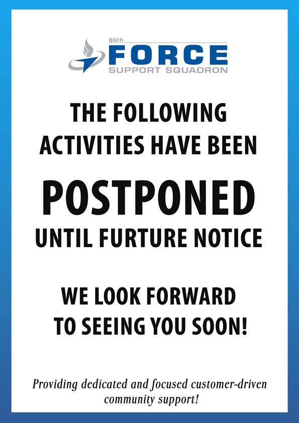 Postponed 86FSS Activities