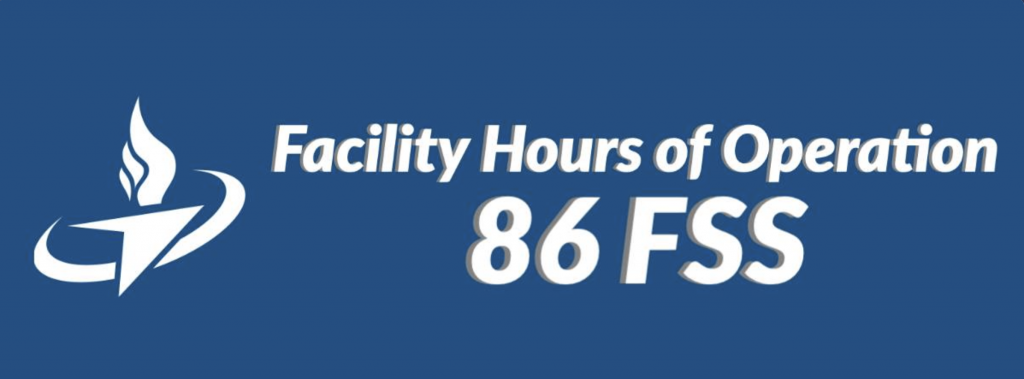 86 FSS Facility Hours of Operation
