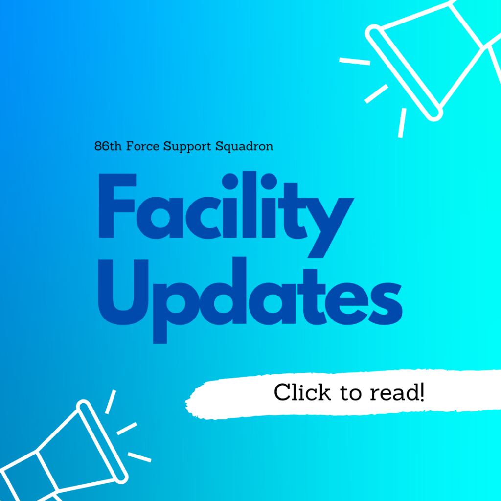 Facility Updates