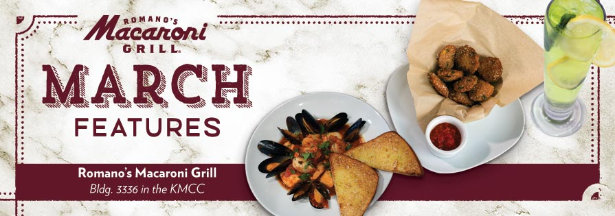 March Features at Macaroni Grill
