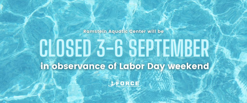 Ramstein Aquatic Center Closed for Labor Day Weekend
